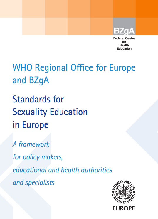 WHO Regional Office for Europe and BZgA. Standards for Sexuality Education in Europe.