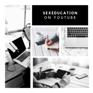 Youtube and Sex Education